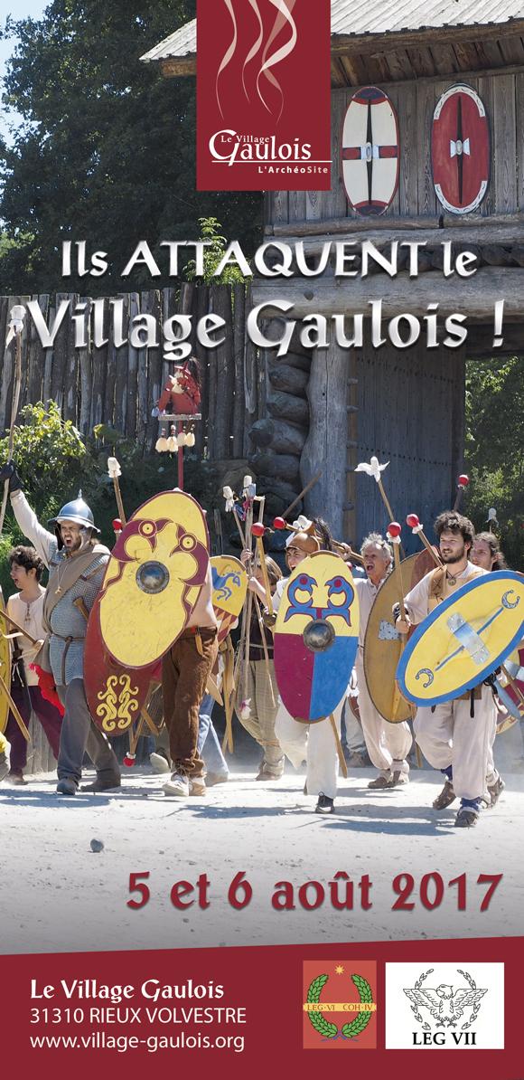 5 Et 6 Août 2017 Ils Attaquent Le Village Gaulois