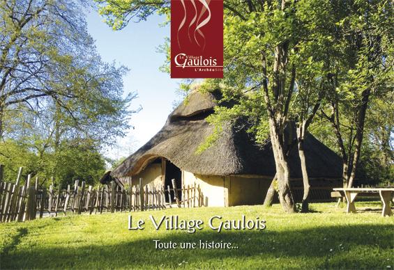Le village Gaulois - Toute une histoire